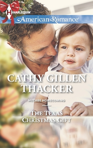 The-Texas-Christmas-Gift-by-Cathy-Gillen-Thacker