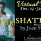 Spotlight & Giveaway: Shatter by Joan Swan