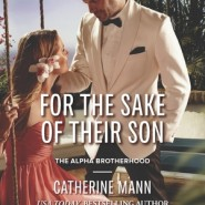 REVIEW: For the Sake of Their Son by Catherine Mann