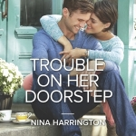 REVIEW: Trouble On Her Doorstep by Nina Harrington