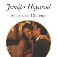Spotlight & Giveaway: An Exquisite Challenge by Jennifer Hayward