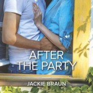 Spotlight & Giveaway: After the Party by Jackie Braun