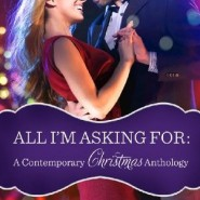 REVIEW: All I'm Asking For (A Contemporary Christmas Anthology)