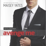 Edits Unleashed & Giveaway: Avenge Me by Maisey Yates