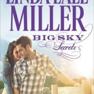 Spotlight & Giveaway: Big Sky Secrets by Linda Lael Miller
