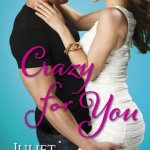 REVIEW: Crazy for You by Juliet Rosetti