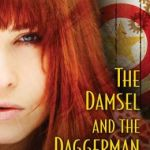 Spotlight & #Giveaway: The Damsel and the Daggerman by Delilah S. Dawson
