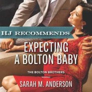 REVIEW: Expecting a Bolton Baby by Sarah M. Anderson