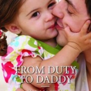 Spotlight & Giveaway: From Duty to Daddy by Sue MacKay