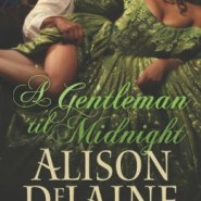 Spotlight & Giveaway: A Gentleman 'til Midnight by Alison DeLaine