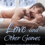 Spotlight & Giveaway: Love and Other Games