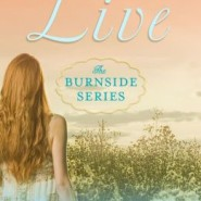 Spotlight & Giveaway: LIVE by Mary Ann Rivers