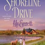 Spotlight & Giveaway: Shoreline Drive by Lily Everett