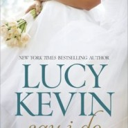 Spotlight & Giveaway: Say I Do by Lucy Kevin