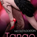 Spotlight & Giveaway: Tango Love by Nicole Flockton