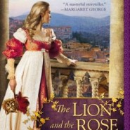 Spotlight & Giveaway: The Lion and the Rose by Kate Quinn