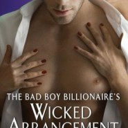 Spotlight & Giveaway: The Bad Boy Billionaire's Wicked Arrangement by Maya Rodale