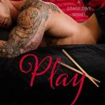 Spotlight & Giveaway: Play by Kylie Scott