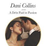 REVIEW: A Debt Paid in Passion by Dani Collins