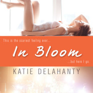 REVIEW: In Bloom (The Brightside #1) by Katie Delahanty