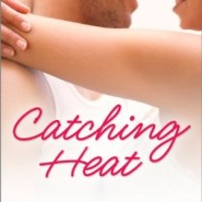 REVIEW: Catching Heat by Alison Packard