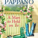 Spotlight & Giveaway: A Man to Hold on To by Marilyn Pappano