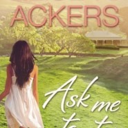REVIEW: Ask Me to Stay (3 in 1) by Elise K. Ackers