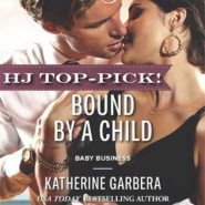 REVIEW: Bound by a Child by Katherine Garbera
