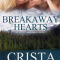 Spotlight & Giveaway: Breakaway Hearts by Crista McHugh