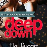REVIEW: Deep Down by Elle Aycart
