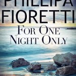Spotlight & Giveaway: For One Night Only by Phillipa Fioretti