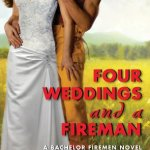 Spotlight & Giveaway: Four Weddings and a Fireman by Jennifer Bernard