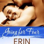 Spotlight & Giveaway: Going for Four by Erin Nicholas