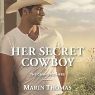 Spotlight & Giveaway: Her Secret Cowboy by Marin Thomas
