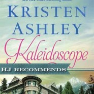 REVIEW: Kaleidoscope by Kristen Ashley