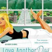 Spotlight & Giveaway: Love Another Day by Gina Robinson