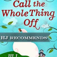 REVIEW: Let's Call the Whole Thing Off by Jill Steeples