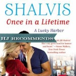 Dual REVIEW: Once in a Lifetime by Jill Shalvis