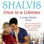 Spotlight & Giveaway: Once in a Lifetime by Jill Shalvis