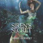 #EditsUnleashed & Giveaway: Siren's Secret by Debbie Herbert
