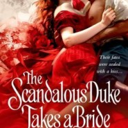 Spotlight & Giveaway: The Scandalous Duke Takes a Bride by Tiffany Clare