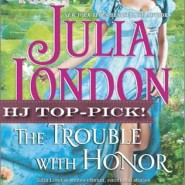 REVIEW: The Trouble with Honor by Julia London