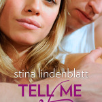 #EditsUnleased & Giveaway: Tell Me When by Stina Lindenblatt
