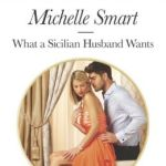 Spotlight & Giveaway: What a Sicilian Husband Wants by Michelle Smart