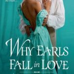 Spotlight & Giveaway: Why Earls Fall in Love by Manda Collins