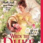 Spotlight & Giveaway: When the Duke Was Wicked by Lorraine Heath