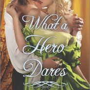 REVIEW: What a Hero Dares by Kasey Michaels