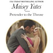 Spotlight & Giveaway: Pretender to the Throne by Maisey Yates
