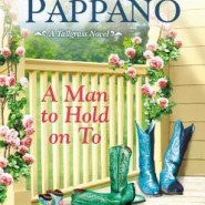 REVIEW: A Man To Hold On To by Marilyn Pappano
