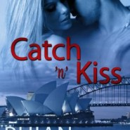 REVIEW: Catch 'n' Kiss by Rhian Cahill